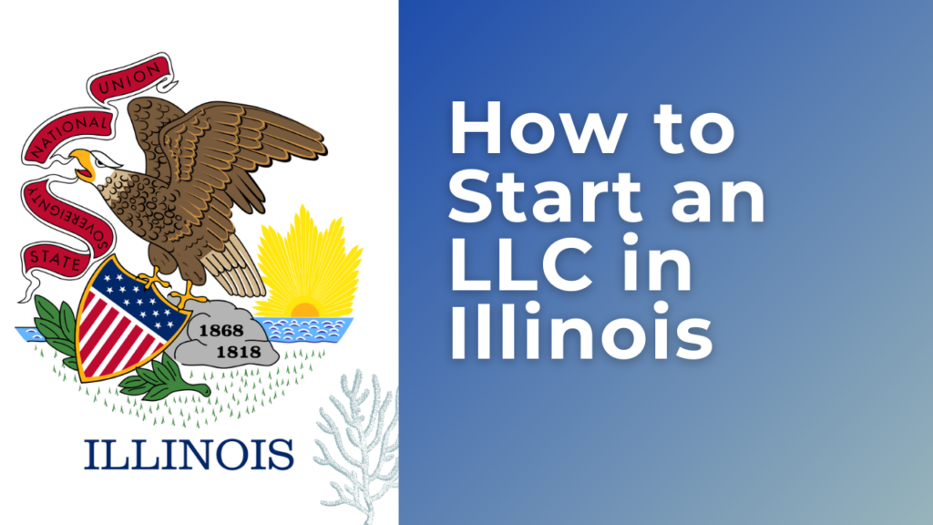 How-to-Start-an-LLC-in-Illinois