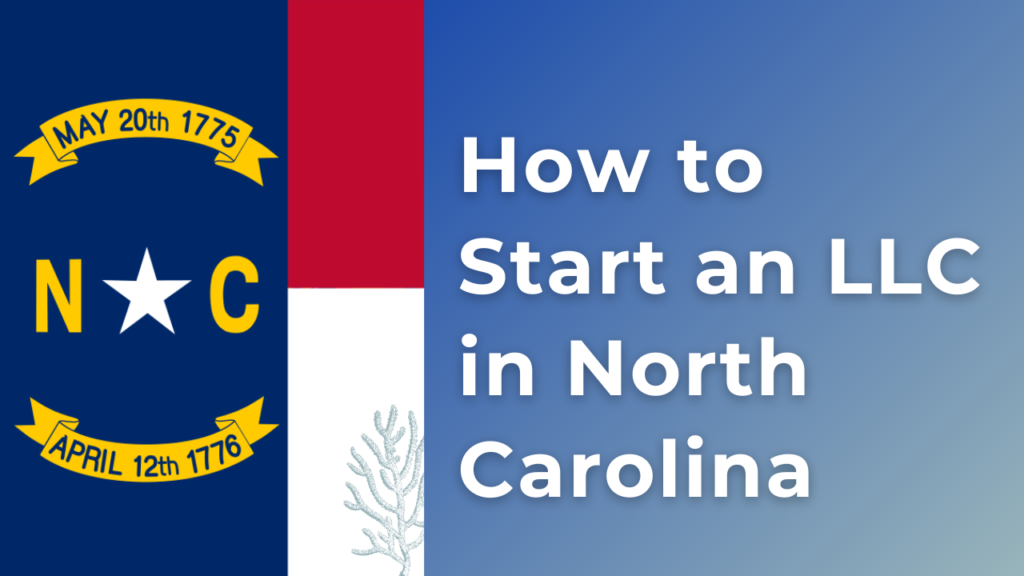 How to start an LLC in North Carolina