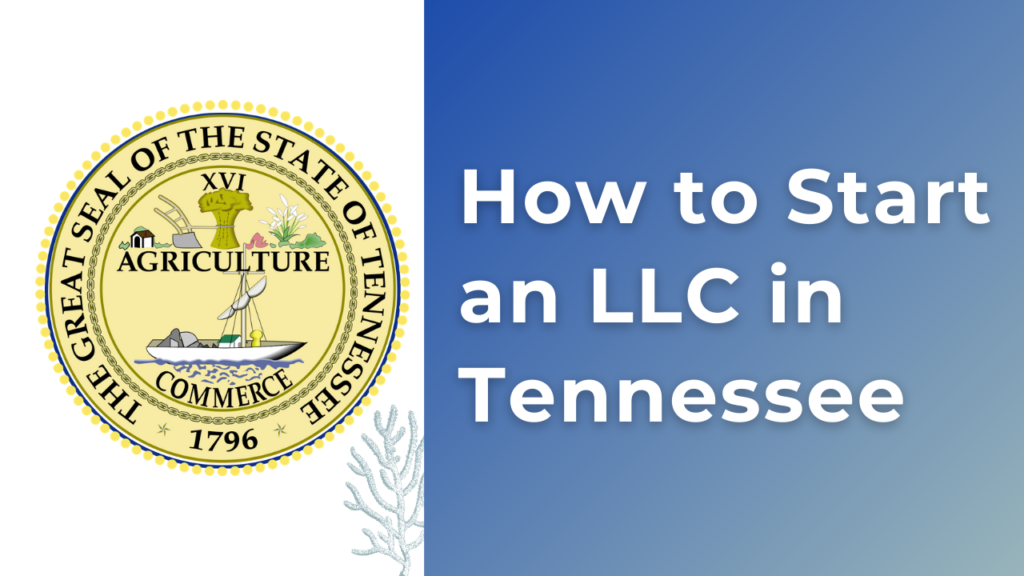 How-to-start-an-LLC-in-Tennessee