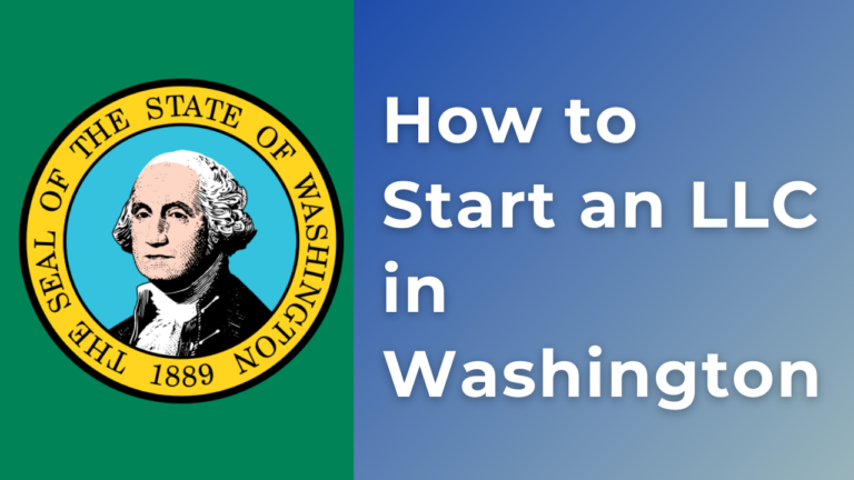 How-to-start-and-LLC-in-Washington
