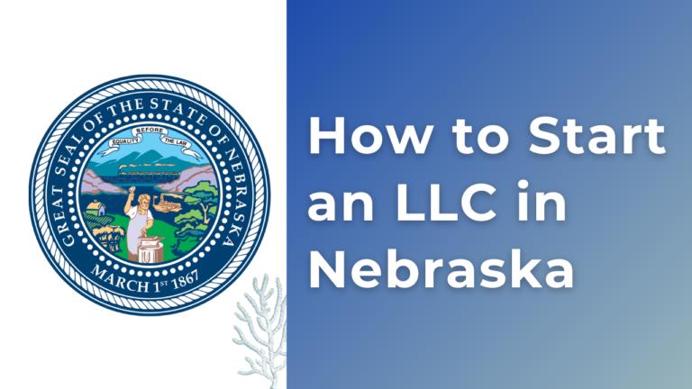 How-to-Start-an-LLC-in-Nebraska