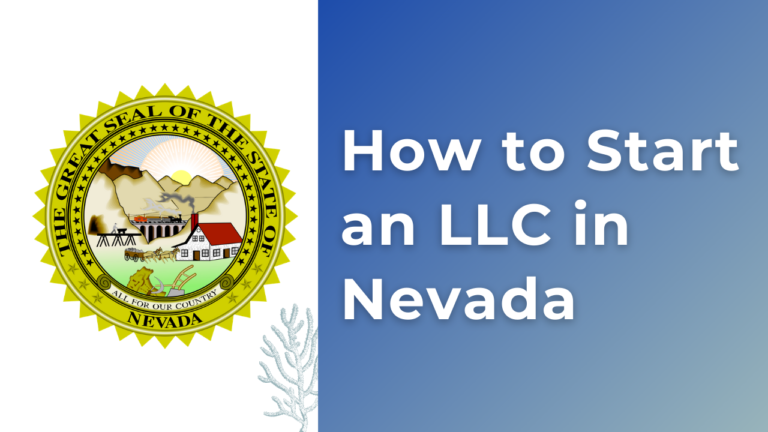 How to Start an LLC in Nevada