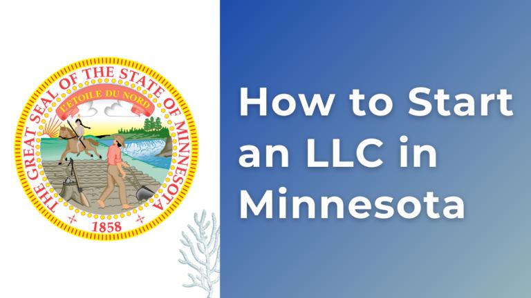 How to start an LLC in Minnesota
