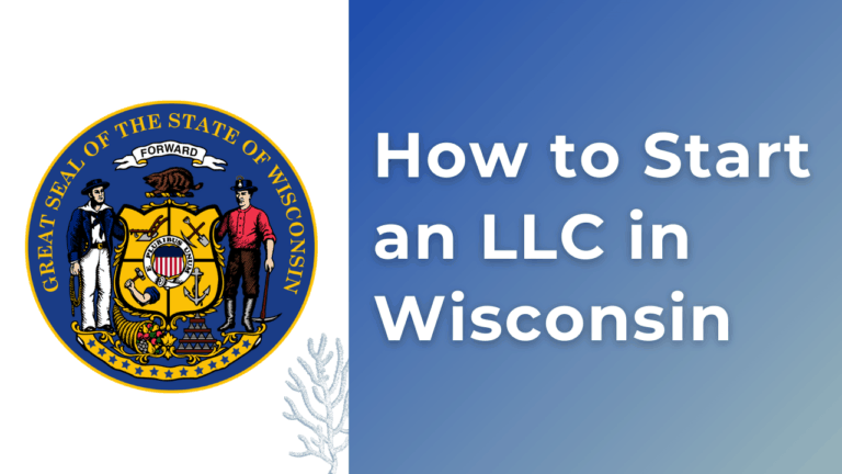 How-to-Start-an-LLC-in-Wisconsin