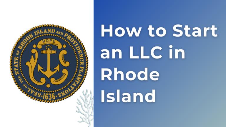 How to start an LLC in Rhode Island