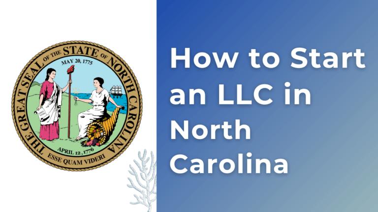 How-to-start-an-llc-in-North-Carolina