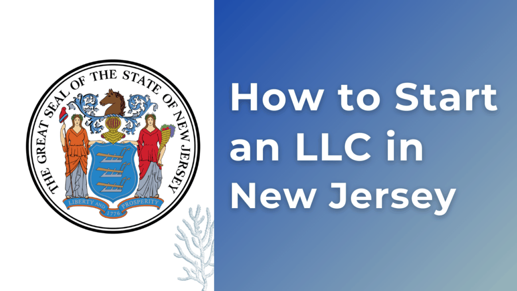 How to Start an LLC in New Jersey