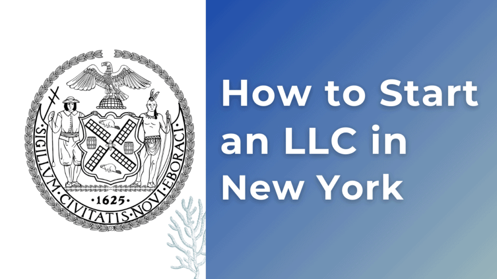 How to start an LLC in New York